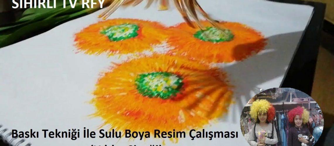 Baskı Tekniği İle Sulu Boya Resim Çalışması (Yıldız Çiçeği) SİHİRLİ